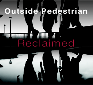 "Cover of ""Reclaimed"" by modern instrumental trio Outside Pedestrian"