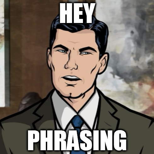 Phrasing